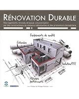 Rénovation Durable : Des logements rénovés et basse consommation par des constructeurs de maisons individuelles et des promoteurs immobiliers