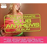 The Ultimate Club Anthems Album