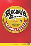 Telegraph Avenue LP: A Novel