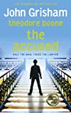 John Grisham Theodore Boone: the Accused