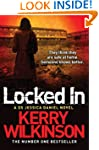 Locked In (Jessica Daniel Book 1): A...