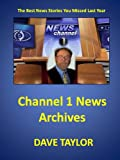 img - for Channel 1 News Archives book / textbook / text book