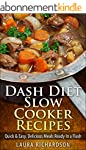 Dash Diet Slow Cooker Recipes: Quick...