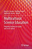 img - for Multicultural Science Education: Preparing Teachers for Equity and Social Justice book / textbook / text book