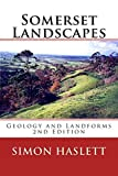 img - for Somerset Landscapes: Geology and Landforms by Simon K. Haslett (2014-03-26) book / textbook / text book