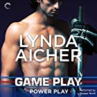 Game Play Audiobook by Lynda Aicher Narrated by Cooper North