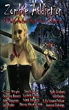 img - for Zombie Addiction - Multi-Author Short Story Collection book / textbook / text book