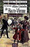 echange, troc Collectif - Haute-Vienne Grandes Affaires Criminelle