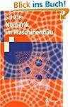Numerik im Maschinenbau (Springer-Leh...