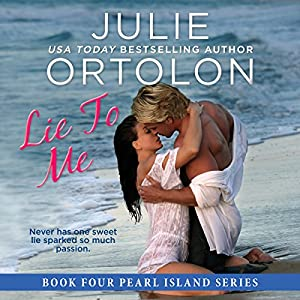 Lie to Me: Pearl Island Series, Book 4 Audiobook