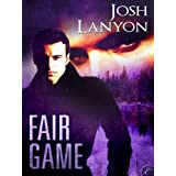 Fair Game ~ Josh Lanyon