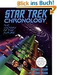 The Star Trek Chronology: A History o...