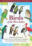 img - for Birds of the West Indies (Princeton Field Guides) book / textbook / text book
