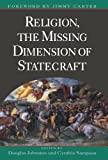 Image of Religion, The Missing Dimension of Statecraft