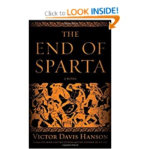 The End of Sparta: A Novel Victor Davis Hanson