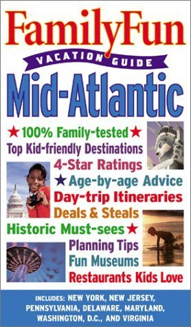 Family Fun Vacation Guide: Mid-Atlantic (Familyfun Vacation Guides) by Disney Book Group (2003) Paperback PDF