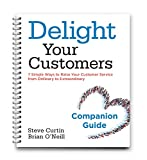 img - for Delight Your Customers Companion Guide book / textbook / text book