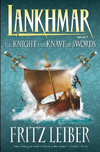 Lankhmar Volume 7: The Knight and Knave of Swords (Adventures of Fafhrd and the Gray Mouser (Dark Horse Books))