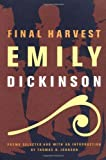 By Emily Dickinson Final Harvest: Poems