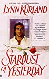 Stardust of Yesterday (A Paranormal Romance) (042518238X) by Lynn Kurland