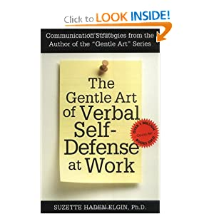 The Gentle Art of Verbal Self-Defense at Work by Suzette Haden Elgin