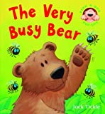 Jack Tickle The Very Busy Bear (Peek-a-boo Pop-ups)