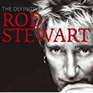 The Definitive Rod Stewart (Disc 2)