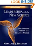 Leadership and the New Science: Disco...