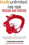 How To Find Your Passion And Purpose:...