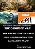The Origin of Man: Were Adam and Eve Neanderthals?