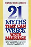 img - for 21 Myths That Can Wreck a Marriage book / textbook / text book
