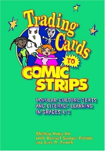 Trading Cards to Comic Strips: Popular Culture Texts And...