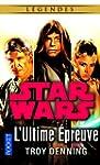 STAR WARS - L'ULTIME EPREUVE