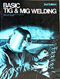 img - for Basic TIG & MIG welding book / textbook / text book