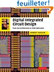 Digital Integrated Circuit Design: Fr...