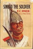 Sinbad the Soldier (0719515599) by Wren, Percival Christopher