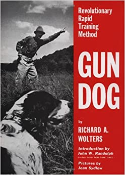 Gun Dog Revolutionary Rapid Training Method