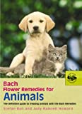 img - for Bach Flower Remedies for Animals: The Definitive Guide to Treating Animals with the Bach Remedies book / textbook / text book