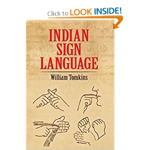 Indian Sign Language (Native American) William Tomkins