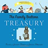 Christelow and Others The Family Bedtime Treasury with CD: Tales for Sleepy Times and Sweet Dreams [With Audio CD]