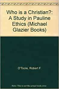 pauline ethics It will then proceed to a discussion of all the pauline epistles c  ethics, and ethos in the new testament (berlin new york: walter de gruyter,.