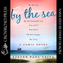By the Sea (       UNABRIDGED) by Steven Paul Leiva Narrated by David Gilmore