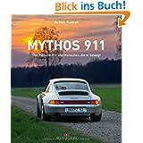 Mythos 911: Der Porsche 911 und Menschen, die er bewegt