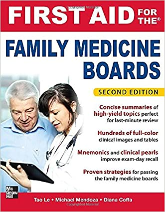 First Aid for the Family Medicine Boards, Second Edition (1st Aid for the Family Medicine Boards) written by Tao Le