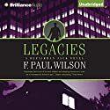 Legacies: A Repairman Jack Novel, Book 2 Audiobook by F. Paul Wilson Narrated by Christopher Price