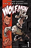 The Astounding Wolf-Man Volume 1