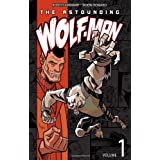 The Astounding Wolf-Man Volume 1by Robert Kirkman