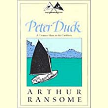 Peter Duck: A Treasure Hunt in the Caribbees (Swallows and Amazons Series) (       UNABRIDGED) by Arthur Ransome Narrated by Alison Larkin