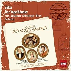 Der Vogelh�ndler � Operette in 3 Akten (1988 Digital Remaster), Zweiter Akt: Dialog