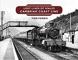 Lost Lines: Cambrian Coast Line